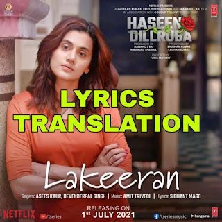 Lakeeran Lyrics in English | With Translation | – Haseen Dillruba | Asees Kaur