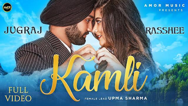 KAMLI Song Lyrics - Jugraj Sandhu | Rasshee | The Boss | Latest Punjabi Songs 2020 | Amor Music Lyrics Planet