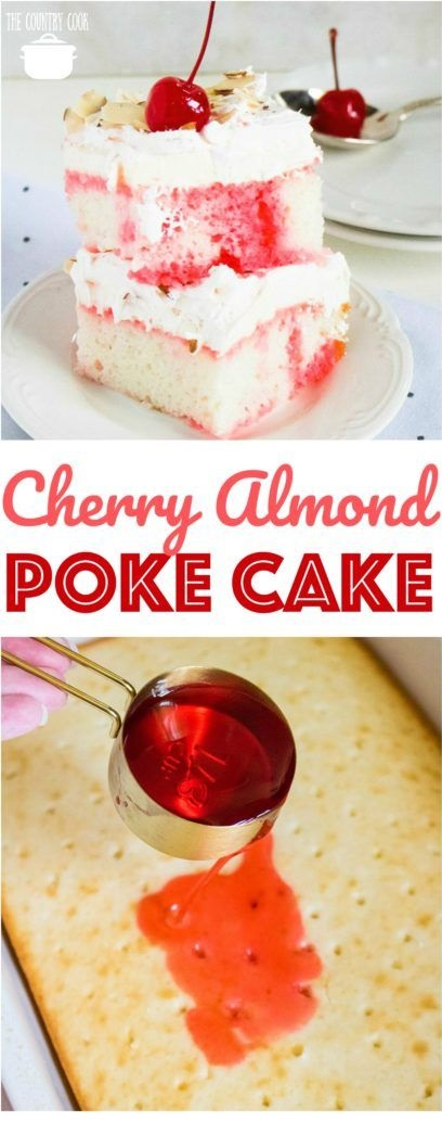 Cherry Almond Poke Cake