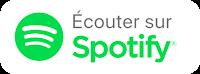 Bouton Ecouter sur Spotify