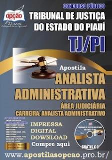 Apostila TJ PIAUÍ - Analista Judiciário Administrativa - Concurso TJ-PIAUÍ 2015