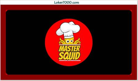 Lowongan Kerja Jakarta Master Squid Blok M Plaza Agustus Terbaru