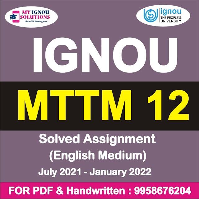 MTTM 12 Solved Assignment 2021-22