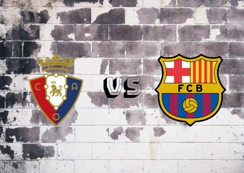 Osasuna vs Barcelona  Resumen y Partido Completo