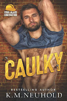 Caulky | Four Bears Construction #1 | K.M. Neuhold