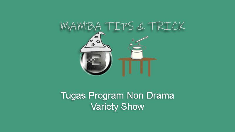Tugas Program Non Drama Variety Show