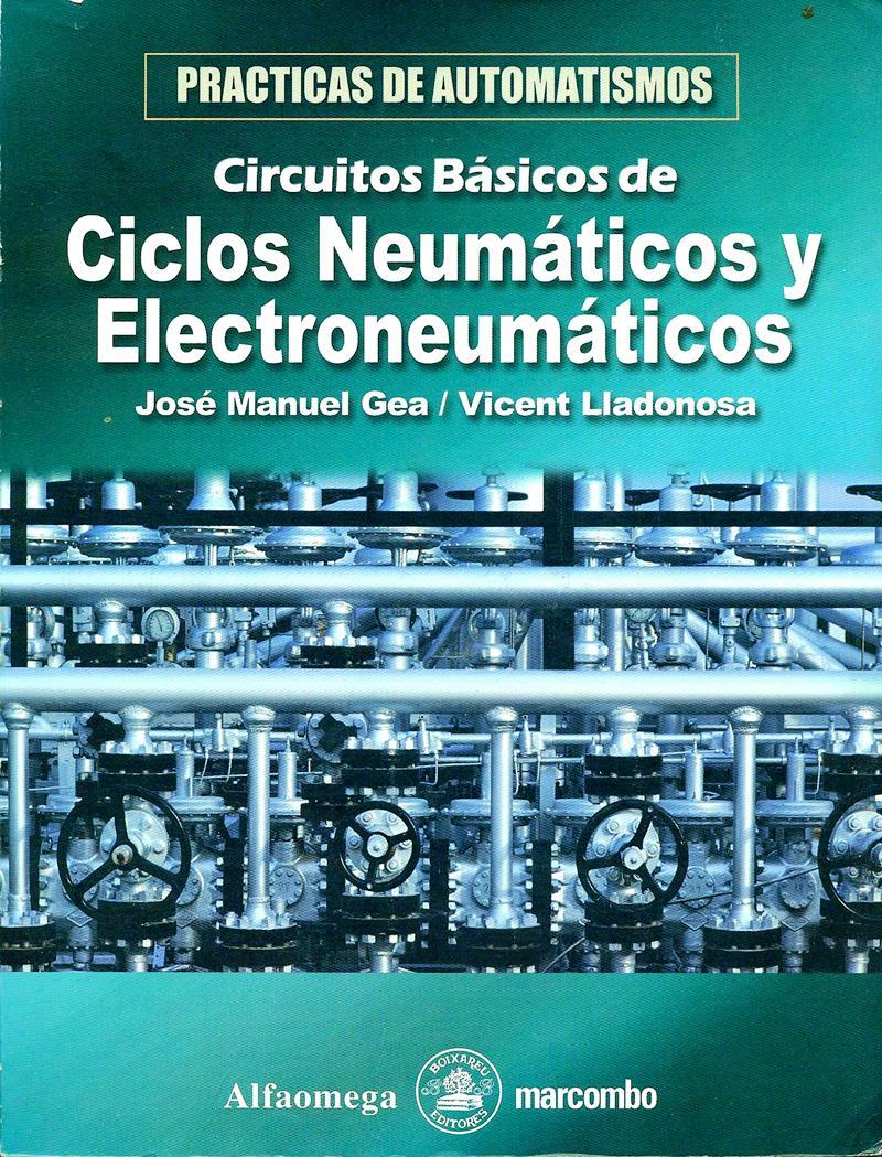 Circuito Neumatico Basico : Circuitos básicos de ciclos neumáticos y electroneumáticos u2013 josé