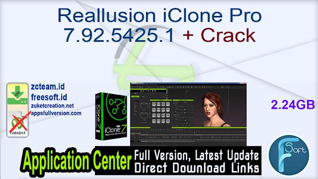 Reallusion iClone Pro 7.92.5425.1 + Crack_ ZcTeam.id