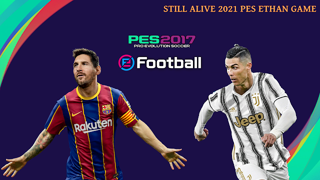 تحميل باتش بيس فوتبول لبيس 2017 لتحويلها لبيس PES 2021 🔥🎁✅