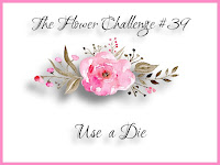http://theflowerchallenge.blogspot.com/2019/12/the-flower-challenge-39-use-die.html
