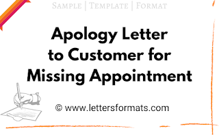 apology letter to customer for missing appointment