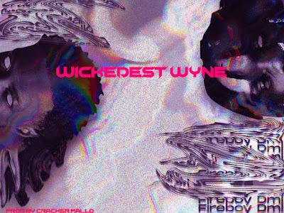 "MUSIC: Cracker Mallo x Fireboy DML – ""Wickedest Wyne"""