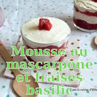 http://danslacuisinedhilary.blogspot.fr/2017/05/mousse-au-mascarpone-fraises-marinees-citron-vert-basilic.html