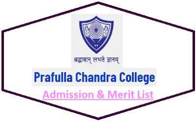 Prafulla Chandra College Merit List