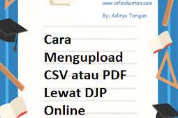 Cara Mengupload CSV atau PDF Lewat DJP Online