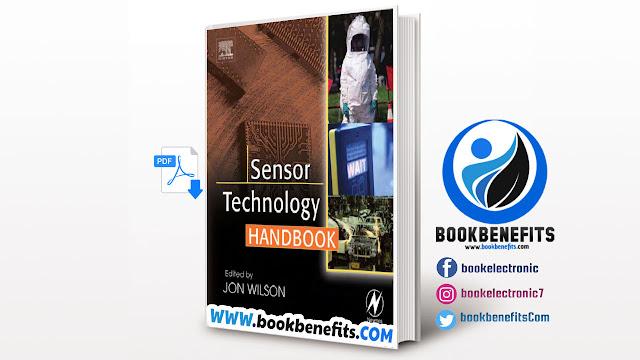 Sensor Technology Handbook by Jon S. Wilson Download PDF
