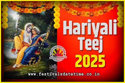 2025 Hariyali Teej Festival Date and Time, 2025 Hariyali Teej Calendar