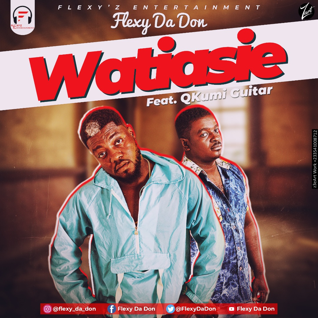 Flexy Da Don feat. Kumi Guitar – Watiasie