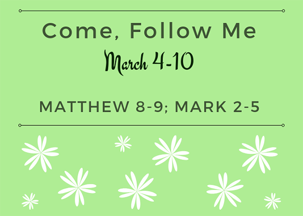March Come, Follow Me Week 1 New Testament Reading Reminder