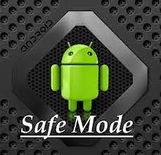How To Enable Safemode On Andriod Devices