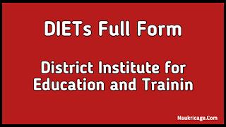 DIET Full Form In Hindi