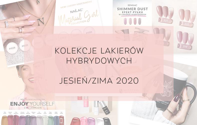 lakiery hybrydowe jesień 2020