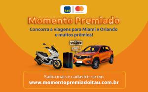 Promoção Momento premiado Itau e Mastercard
