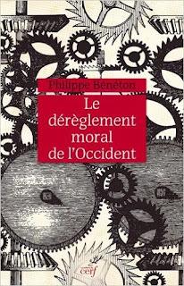 Le Dérèglement Moral De L'occident de Philippe Bénéton PDF