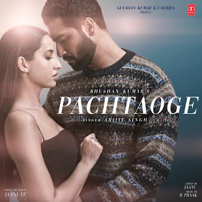 Pachtaoge Song Lyrics - Arijit Singh | Vicky Kaushal, Nora Fatehi