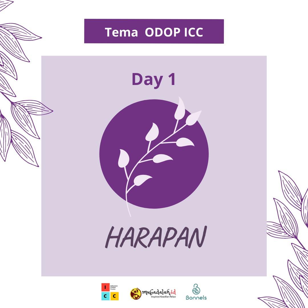 ODOP Day 1: Ketika Doa & Usaha Mampu Mewujudkan Harapan