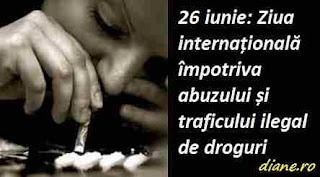 26 iunie: Ziua internațională împotriva abuzului și traficului ilegal de droguri