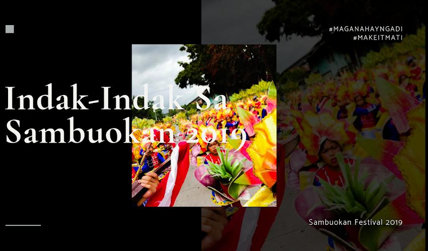 Indak-Indak sa Sambuokan 2019 #MaganahayNgadi #MakeItMati