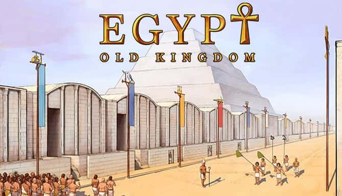 EGYPT OLD KINGDOM MASTER OF HISTORY Téléchargement Gratuit