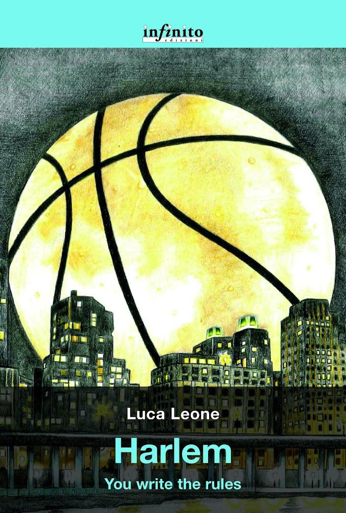 Luca Leone pubblica il nuovo libro ''Harlem, you write the rules''