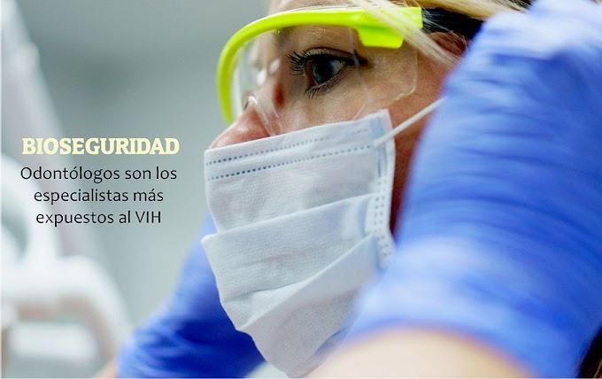 BIOSEGURIDAD: Los Odontólogos son los especialistas más expuestos al VIH
