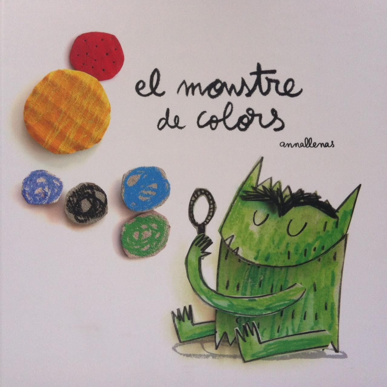 El monstruo de colores _Anna Llenas - Los Cuentos de la Caputxeta