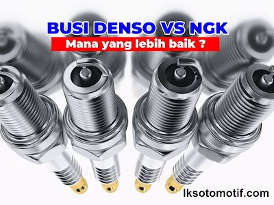 perbandingan busi Denso VS NGK