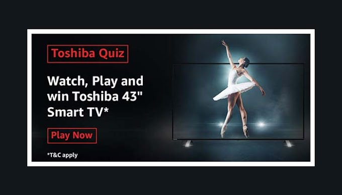 Amazon Toshiba Quiz Answers Win - Toshiba 43 Smart TV