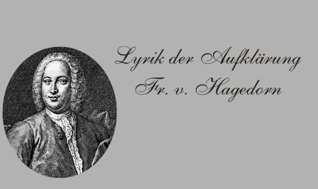 Gedichte Und Zitate Fur Alle Friedrich Von Hagedorn Biografie