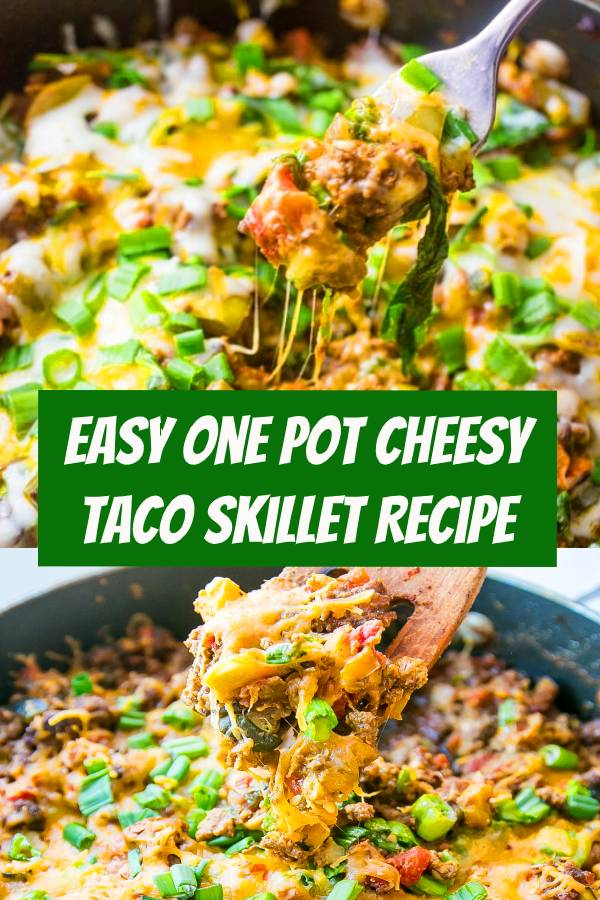 Easy One Pot Cheesy Taco Skillet Recipe   This easy, delicious, veggie packed beef taco skillet meal is quick and great for a budget- as well as a low carb diet! #onepoet #beef #taco #lowcarb #diet