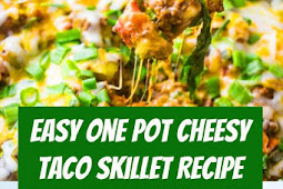 Easy One Pot Cheesy Taco Skillet Recipe #onepoet #beef #taco #lowcarb #diet