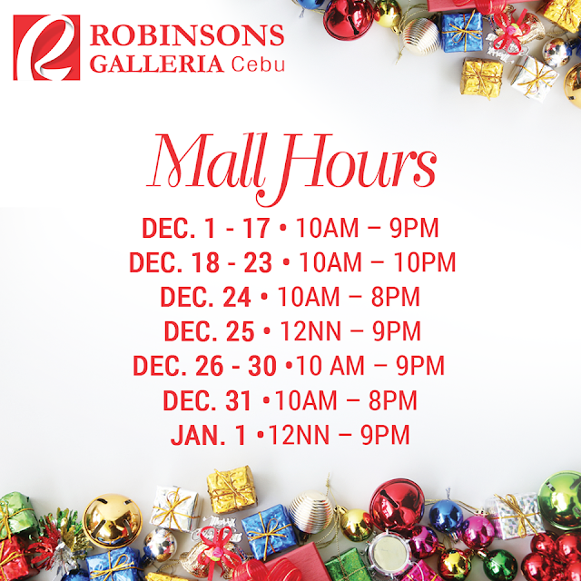 Mall Hours Robinsons Galleria Cebu Christmas 2017
