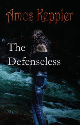 My novel The Defenseless