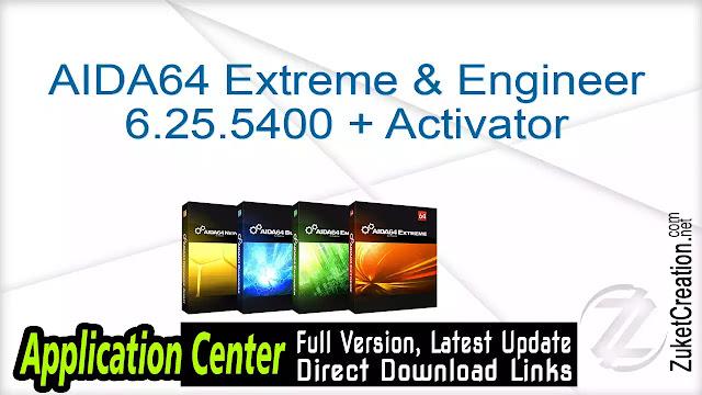 AIDA64 Extreme & Engineer 6.25.5400 + Activator