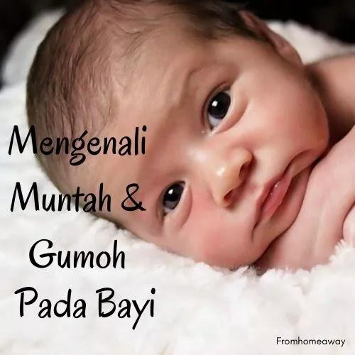 Mengenali Muntah Dan Gumoh Pada Bayi