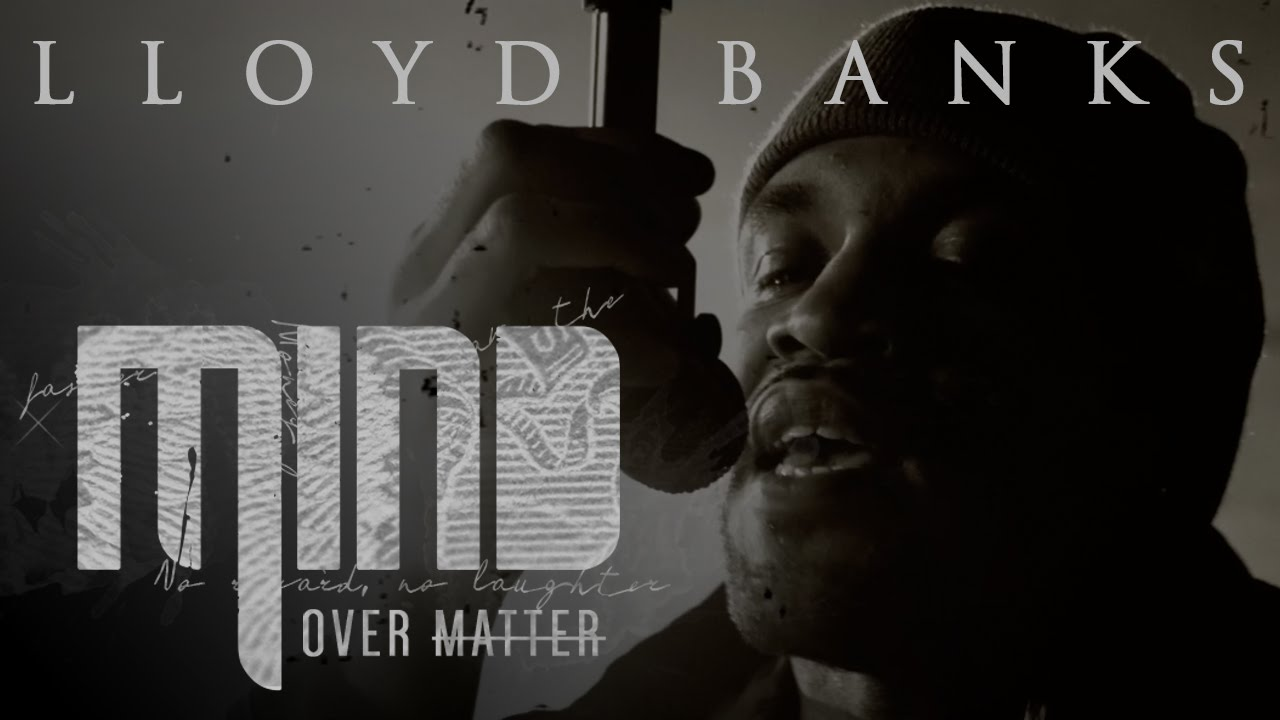 Lloyd Banks - Mind Over Matter [Vídeo]