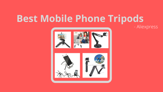 15 Best Mobile Phone Tripods in AliExpress