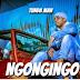 (Download Audio)Tunda Man-Ngongingo(New Mp3 )