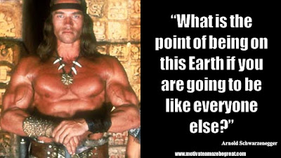 "Featured in the article Arnold Schwarzenegger Inspirational Quotes From Motivational Autobiography that include the best motivational quotes from Arnold: ""What is the point of being on this Earth if you are going to be like everyone else"""