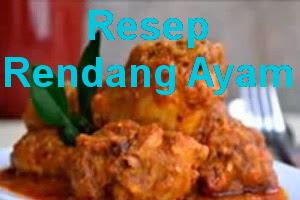 Resep Rendang Ayam, Masakan Padang Favorit Keluarga